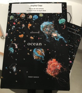 Sarah Newton 2019, Pre-release copy of Altered Ocean by Mandy Barker ARPS